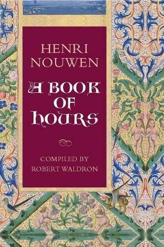 9780232527568: Henri Nouwen: A Book of Hours