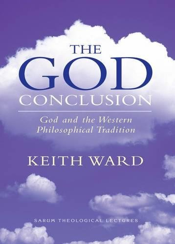 9780232527575: The God Conclusion (Sarum Theological Lectures)