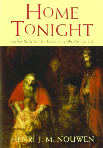 9780232527735: Home Tonight: Further Reflections on the Parable of the Prodigal Son