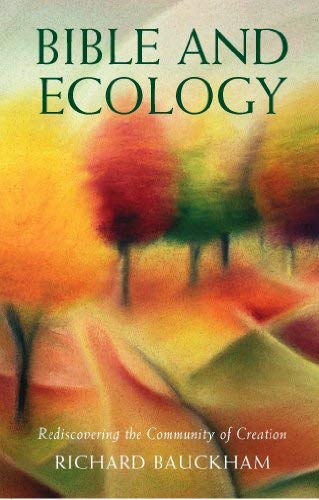 9780232527919: Bible and Ecology
