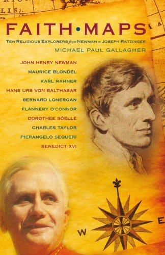 Faith Maps: Ten Religious Explorers from Newman to Joseph Ratzinger (Paperback): Michael Paul ...