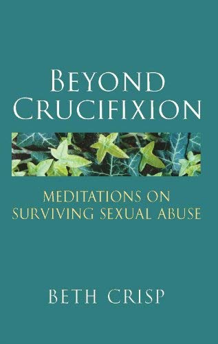 9780232528435: Beyond Crucifixion