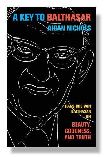 A Key to Balthasar: Nichols Aidan