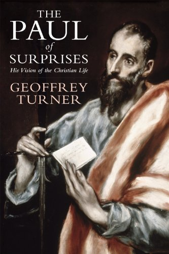 9780232528923: The Paul of Surprises: His Vision of the Christian Life