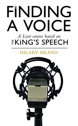 9780232528930: Finding a Voice: A Lent Course on the Film the Kings Speech
