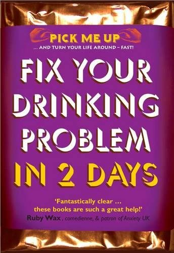 9780232529265: Fix Your Drinking Problem in 2 Days (Pick Me Up)