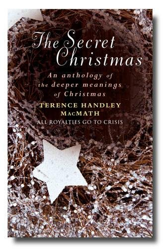 9780232530230: The Secret Christmas: An Anthology of the Deeper Meanings of Christmas