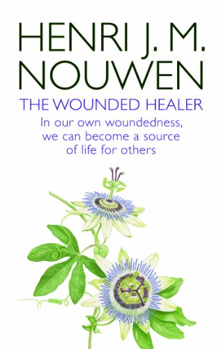 9780232530773: The Wounded Healer: Ministry in Contemporary Society - in Our Own Woundedness, We Can Become a Source of Life for Others