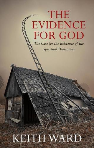 9780232531305: Evidence For God: A Case for the Existence of the Spiritual Dimension