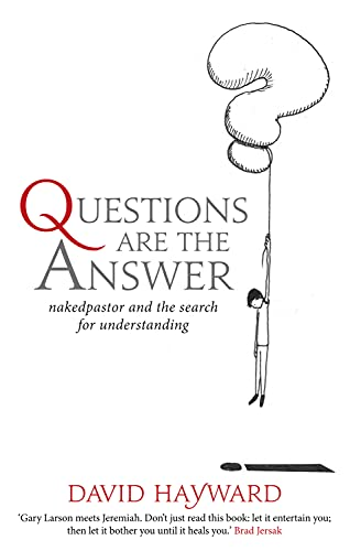 9780232531886: Questions Are The Answer: nakedpastor and the search for understanding