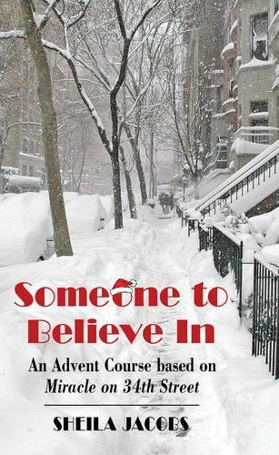 Someone To Believe In: An Advent Course: Sheila Jacobs