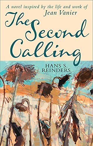 9780232532173: The Second Calling: A novel inspired by the life and work of Jean Vanier