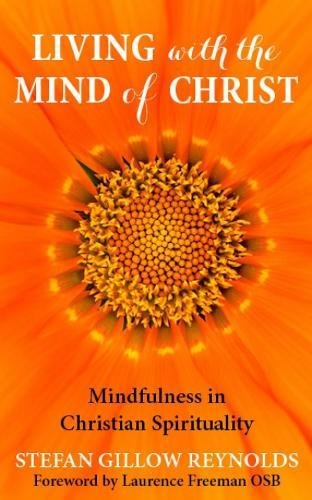 9780232532500: Living with the Mind of Christ: Mindfulness and Christian Spirituality