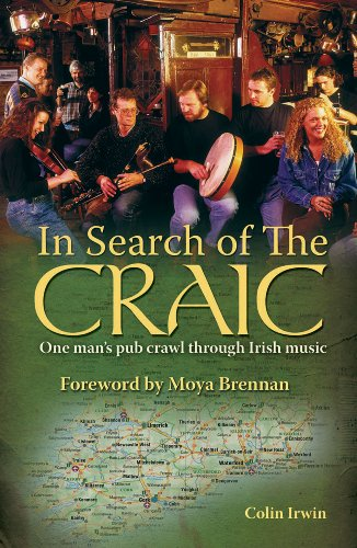 9780233000046: In Search of the Craic: One Man's Pub Crawl Through Irish Music: A Pub Crawl Through Irish Music