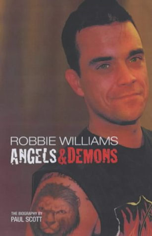 9780233000138: Robbie Williams: Angels and Demons - The Biography