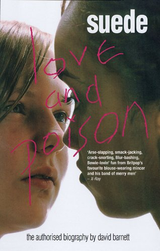 9780233000473: Suede: Love & Poison: The Official Biography