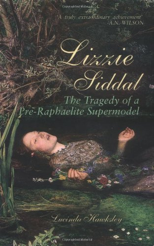 9780233000503: Lizzie Siddal: The Tragedy of a Pre-Raphaelite Supermodel