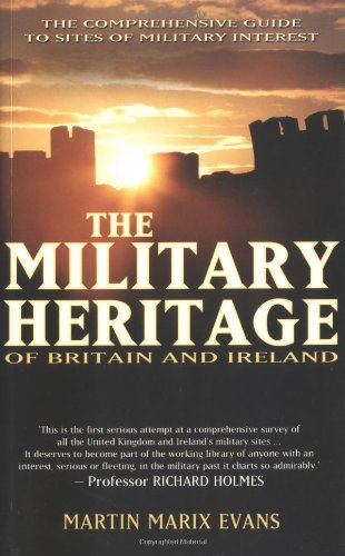 9780233000602: The Military Heritage of Britain & Ireland