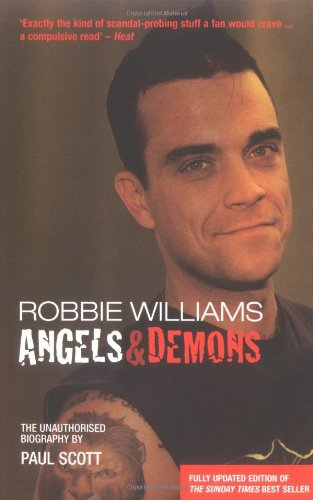 9780233000725: Robbie Williams: Angels and Demons - The Biography