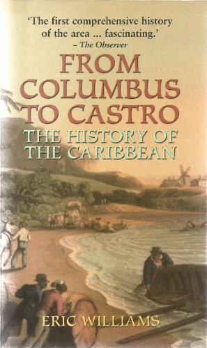 9780233000909: From Columbus to Castro: The History of the Caribbean, 1492-1969