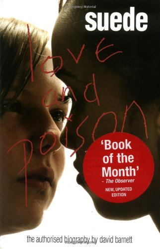 9780233000947: Suede: Love and Poison: The Authorised Biography