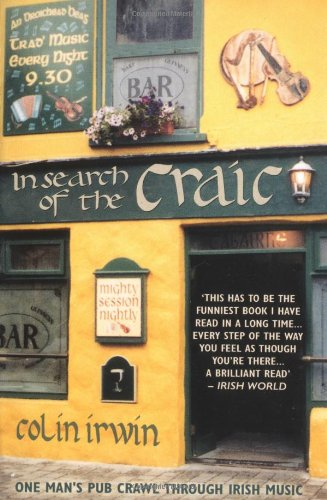 9780233000954: In Search of the Craic: One Man's Pub Crawl Through Irish Music