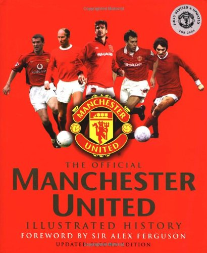 9780233001029: The Official Manchester United Illustrated History