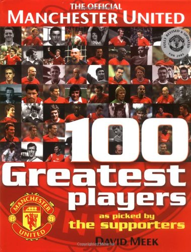 9780233001067: Manchester United 100 Greatest Players