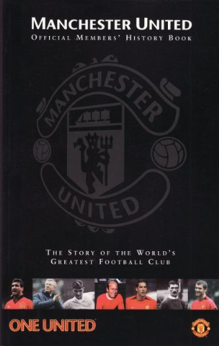 9780233001135: Manchester United Official Members' History Book