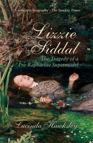 9780233001173: Lizzie Siddal: The Tragedy of a Pre-Raphaelite Supermodel