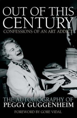 9780233001388: Out of this Century: The Autobiography of Peggy Guggenheim