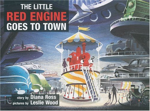 9780233001517: The Little Red Engine Goes to Town (Little Red Engine Series)
