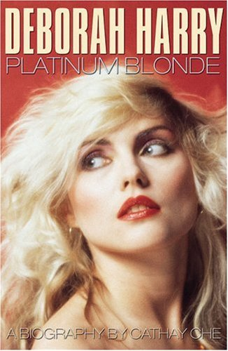 9780233001531: Deborah Harry, Platinum Blonde: A Biography
