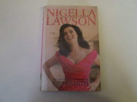 9780233001548: Nigella Lawson: The Unauthorised Biography