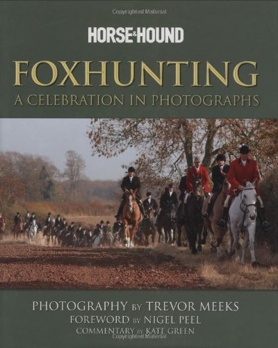 9780233001647: Foxhunting: A Celebration in Photographs