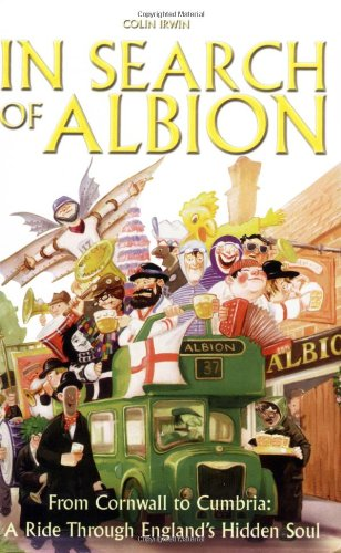 9780233001654: In Search of Albion: From Cornwall to Cumbria: A Ride Through England's Hidden Soul