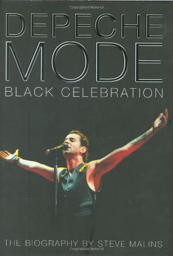 9780233001784: Depeche Mode: Black Celebration: The Biography
