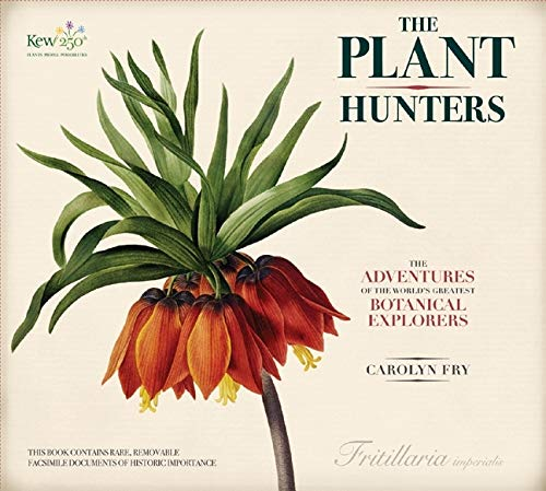 9780233002446: The Plant Hunters: The Adventures of the World's Greatest Botanical Explorers