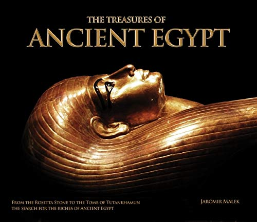 9780233003108: The Treasures of Ancient Egypt: From the Rosetta Stone to the Tomb of Tutankhamun - The Search for the Riches of Ancient Egypt