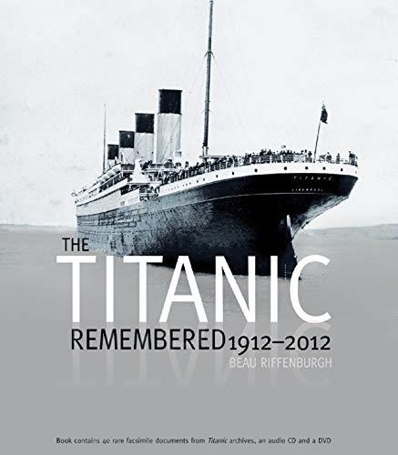 9780233003320: Titanic Remembered: 1912 - 2012