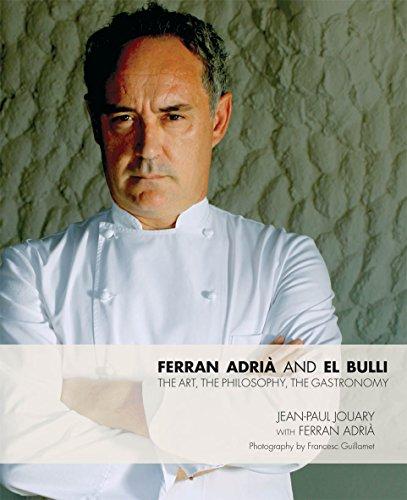 9780233003832: Ferran Adria and El Bulli: The Art, the Philosophy, the Gastronomy