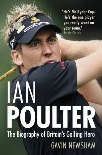 9780233003870: Ian Poulter: The Biography of Britain's Golfing Hero