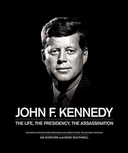 9780233003979: John F. Kennedy: The Life, the Presidency, the Assassination