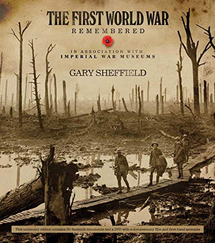 The First World War Remembered Format: Hardcover: Gary Sheffield in