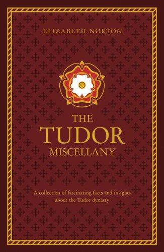 The Tudor Treasury (Miscellany): Elizabeth Norton