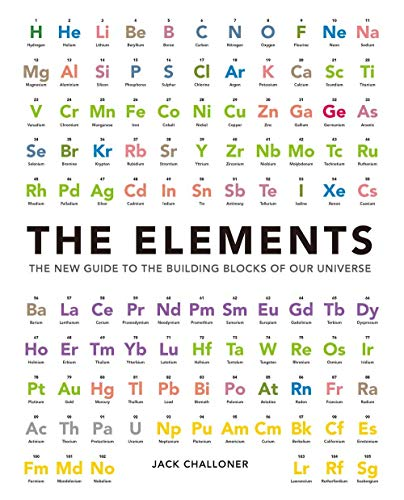 9780233004365: The Elements: The New Guide to the Building Blocks of Our Universe