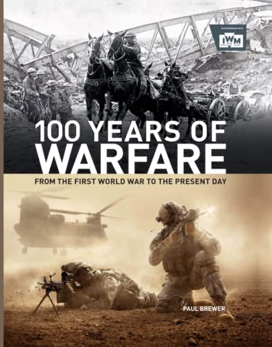 9780233004761: 100 Years of Warfare: From the First World War to the Present Day