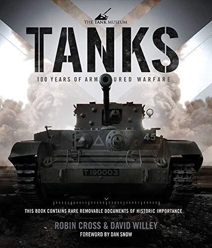 9780233004952: Tanks: 100 Years of Armoured Warfare (Tank Museum)