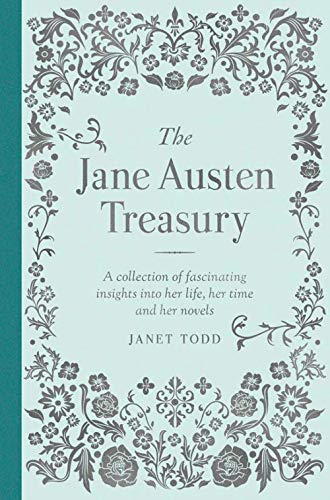 9780233005140: The Jane Austen Treasury: A Collection of Fascinating Insights into Her Life, Her Time and Her Novels