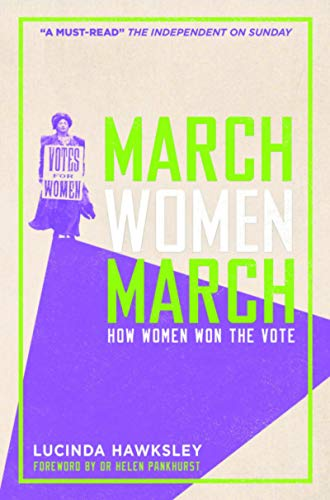 9780233005256: March, Women, March: How Women Won the Vote